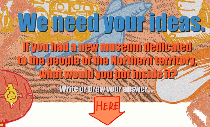 Territory kids invited to provide ideas for the new Museum of the Northern Territory